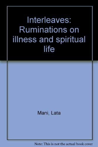 9788186895993: Interleaves: Ruminations on illness and spiritual life