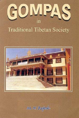 Gompas in Traditional Tibetan Society: M.N. Rajesh