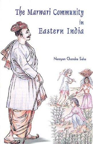 Marwari Community in Eastern India - A: Narayan Chandra Saha