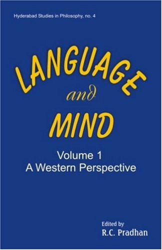 Language and Mind (Volume 1: A Western Perspective): Ramesh Chandra Pradhan (Ed.)