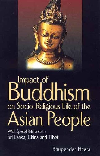 Impact of Buddhism on Socio-Religious Life of the Asian People with special Reference to Sri Lank...
