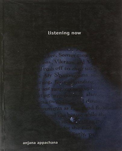 Listening Now: Anjana Appachana
