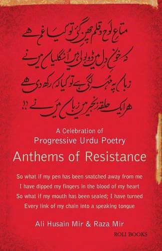 9788186939260: Anthems of Resistance: A Celebration of Progressive Urdu Poetry