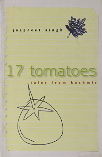 17 Tomatoes: Tales from Kashmir