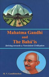9788186953822: Mahatma Gandhi and the Baha'is: Striving Towards a Nonviolent Civilization