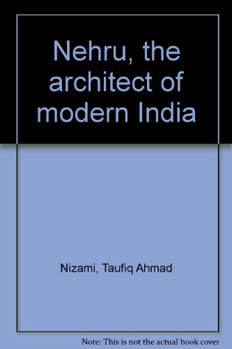 essay on nehru the architect of modern india Why is jawaharlal nehru called the architect of democratic india modern indian history from about the middle of the insights weekly essay.