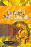 The Poetry of Keki N. Daruwalla: R.A. Singh