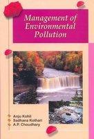 Management of Environmental Pollution: Anju Kohli; Sadhana