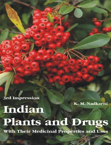 Indian Plants and Drugs: With Their Medical: Nadkarni, K M