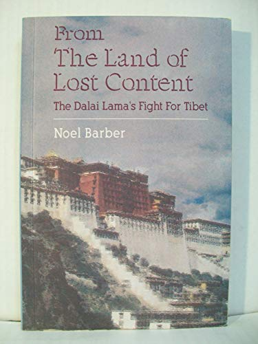9788187075080: From the Land of Lost Content: The Dalai Lama's Fight for Tibet