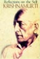 Krishnamurti: Reflections on the Self: Krishnamurti, J.