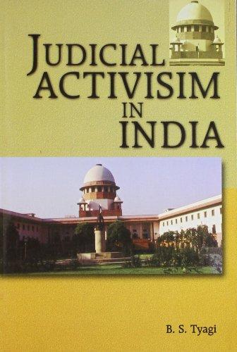 Judicial Activisim in India: B S Tyagi
