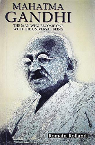 9788187075530: Mahatma Gandhi: The Man Who Become One with the Universal Being
