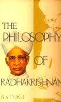 Philosophy of Radhakrishnan: B S Tyagi