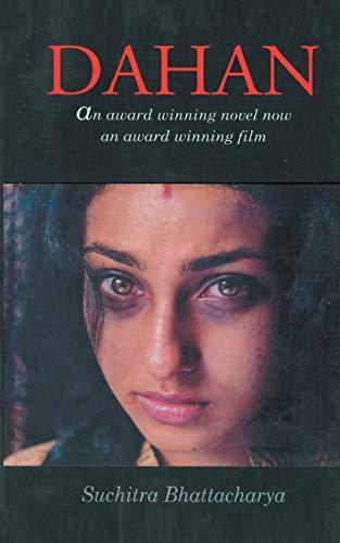 Dahan (The Burning): Suchitra Bhattacharya, Debjani Sengupta (Editor), Mahua Mitra (Translator)