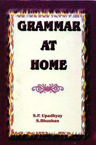 Grammar at Home: S. Bhushan & S.P. Upadhyaya