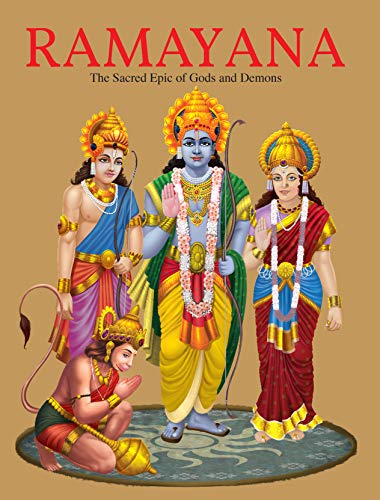 Ramayana: The Sacred Epic of Gods and Demons: Sonalini Chaudhry Dawar (ed.)