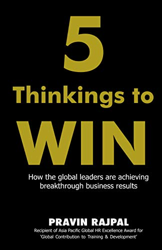 5 Thinkings to Win: Pravin Rajpal