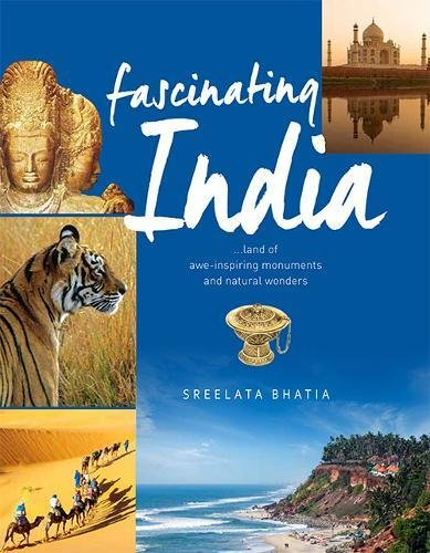 Fascinating India: Land of Awe-inspiring Monuments and Natural Wonders: Om Books International