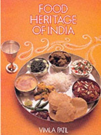Food Heritage of India: Patil, Vimla