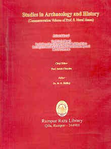 Studies in Archaeology and History: (Commemoration Volume: Dr W.H. Siddiqi