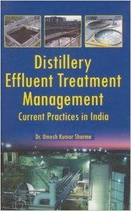Distillery Effluent Treatment Management: Sharma Kumar Umesh