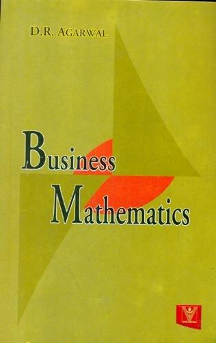 Business Mathematics: D.R. Agarwal