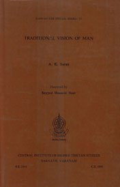 Traditional Vision of Man (Samyak-Vak Special Series, 4): A.K. Saran (Author) & Seyyed Hossein Nasr...