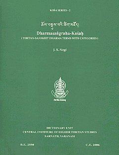 Dharmasangraha-Kosah: Tibetan-Sanskrit Dharma Terms with Categories (Kosa Series:2): J.S. Negi