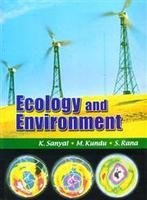 Ecology and Environment: S. Rana M.