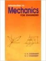 Introduction to Mechanics for Engineers: Krishna Nath Chakraborty