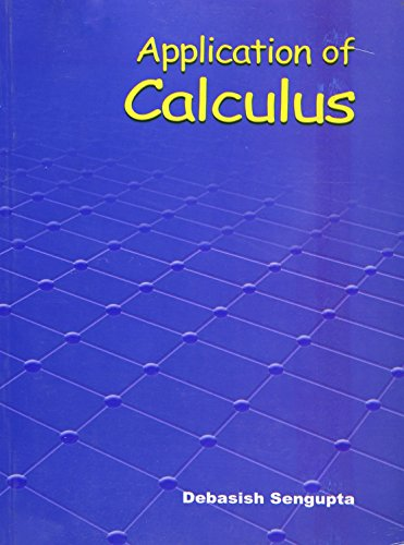 Application of Calculus: Debasish Sengupta