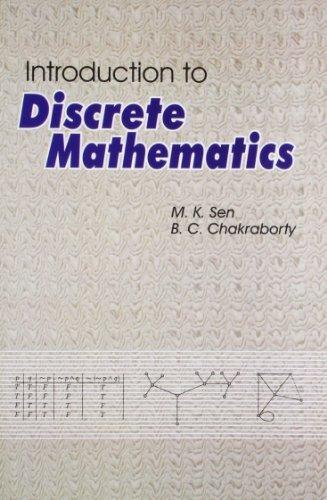 Introduction to Discrete Mathematics: M K Sen