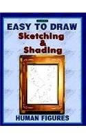 Easy to Draw Sketching & Shading: Kumar Keshaw