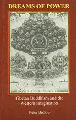 9788187138402: Dreams of Power: Tibetan Buddhism and the Western Imagination