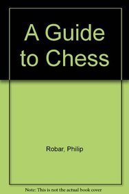 9788187155539: A Guide to Chess