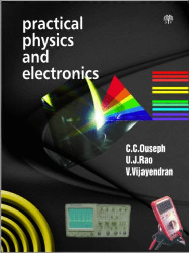 9788187156215: Practical Physics and Electronics