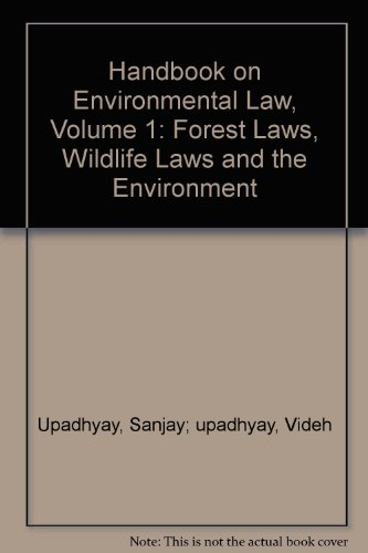 9788187162544: Handbook on Environmental Law, Volume 1: Forest Laws, Wildlife Laws and the Environment