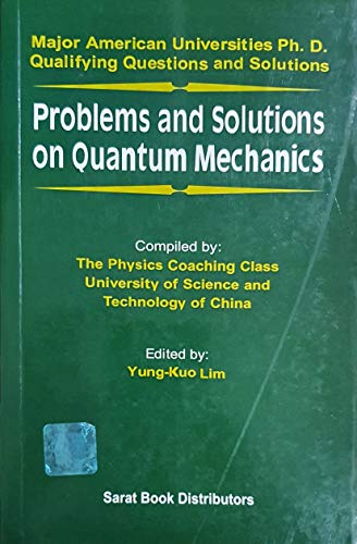 Problems And Solutions on Quantum Mechanics: Lim