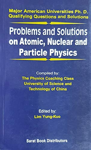 9788187169222: PROBLEMS AND SOLUTIONS ON ATOMIC, NUCLEAR AND PARTICLE PHYSICS
