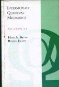 Intermediate Quantum Mechanics, 3rd Edition: Hans A Bethe,