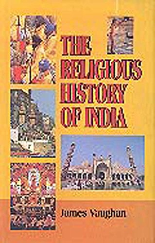 The Religious History of India: James Vaughn