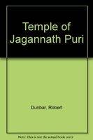 Temples of Jagannath Puri: Dunbar Robert