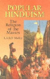 Popular Hinduism: The Religion of the Masses: L.S.S. O'Malley