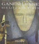 Ganesh Pyne : His Life and Times: Ella Datta