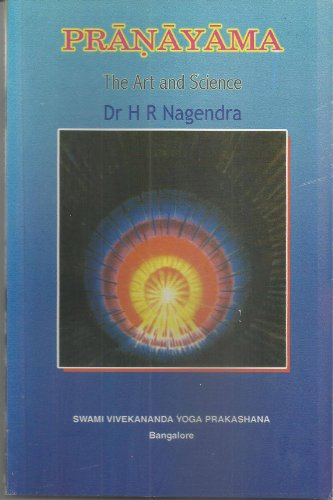 Pranayama - The Art and Science: Dr H R Nagendra