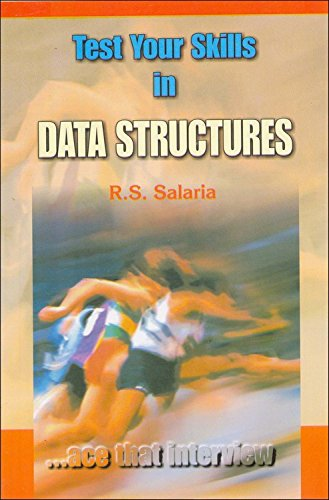 Test Your Skills in Data Structures: R.S. Salaria