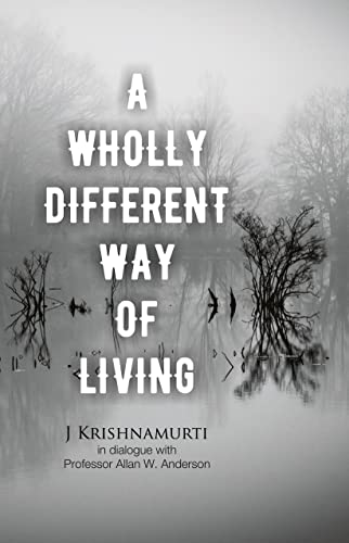 9788187326144: A Wholly Different Way of Living