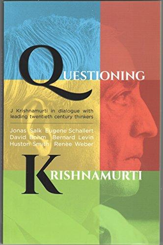 9788187326212: Questioning Krishnamurti (Krishnamurti in Dialogue With Leading Twentieth Century Thinkers)
