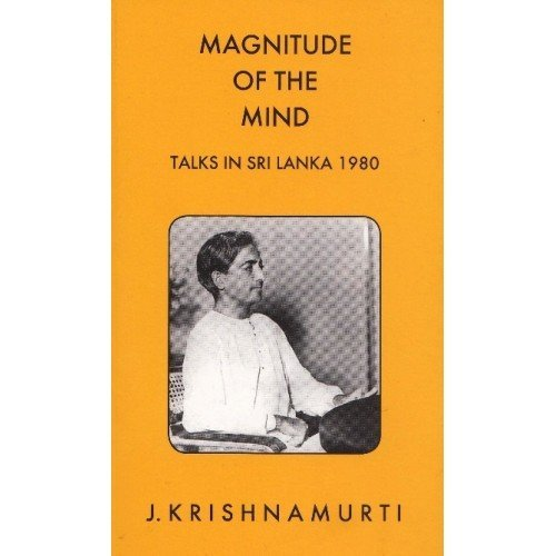 9788187326700: Krishnamurti Foundation India Magnitude Of The Mind